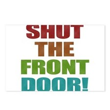 Shut The Front Door Postcards (Package of 8)