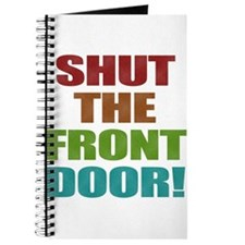 Shut The Front Door Journal