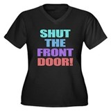 Shut The Front Door Women's Plus Size V-Neck Dark