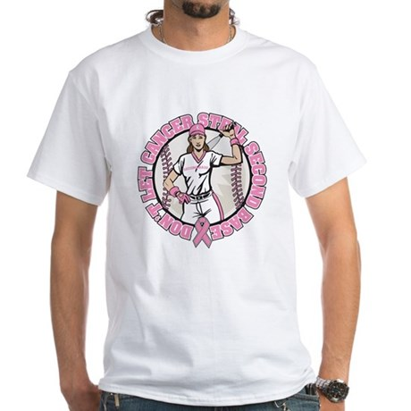 Dont Let Cancer Steal 2nd Base White T-Shirt