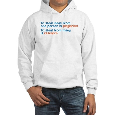 Plagiarism Hooded Sweatshirt