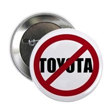 "Anti-Toyota 2.25"" Button (100 pack)"