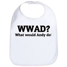 What would Andy do? Bib