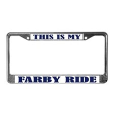 This is My Farby Ride License Plate Frame