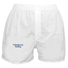 I'd Rather be Rafting Boxer Shorts