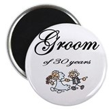 Groom of 30 Years Magnet