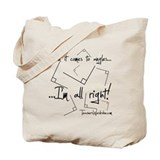 I'm All Right! Tote Bag