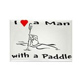 I Love a Man with a Paddle Rectangle Magnet