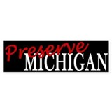 Preserve Michigan Bumper Bumper Sticker
