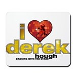 I Heart Derek Hough Mousepad