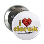 "I Heart Derek Hough 2.25"" Button (100 pack)"
