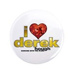 "I Heart Derek Hough 3.5"" Button (100 pack)"