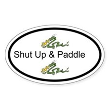 Shut Up & Paddle Dragon Boat Bumper Decal