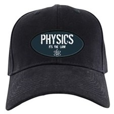 Physics - It's the Law! Baseball Cap
