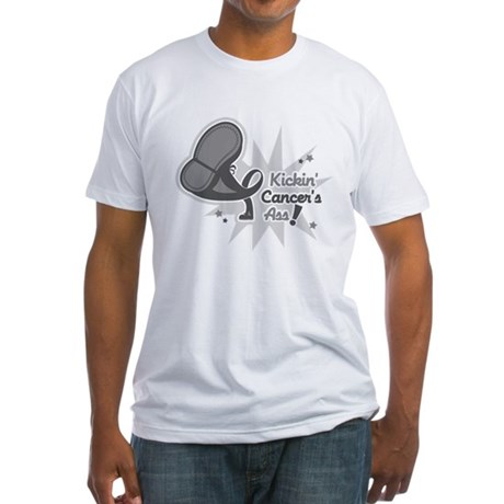Kickin BrainCancer's Ass Fitted T-Shirt
