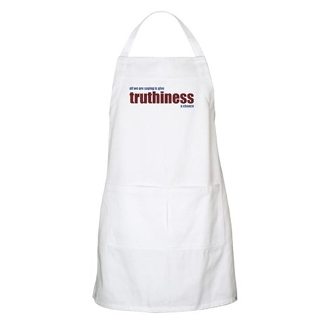 Give Truthiness a Chance - Apron