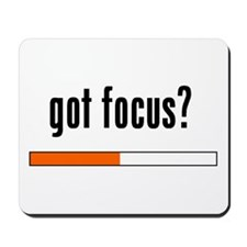 Got Focus? Mousepad
