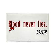 Dexter Quote Blood Never Lies Rectangle Magnet