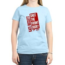 Castle Shut The Front Door Women's Light T-Shirt