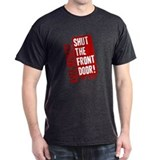 Castle Shut The Front Door T-Shirt