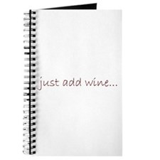 just add wine... Journal