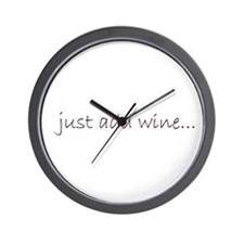 just add wine... Wall Clock