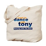 I want to Dance with Tony Tote Bag