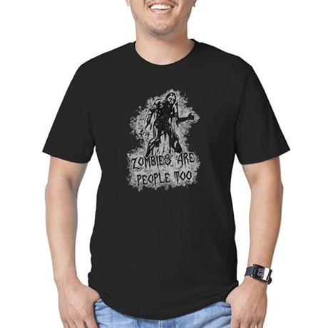 Zombies Are People Too Mens Fitted Dark T-Shirt
