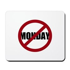 Anti-Monday Mousepad