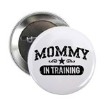 Mommy in Training 2.25