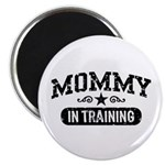 Mommy in Training Magnet