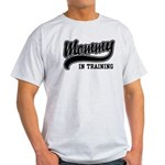 Mommy in Training Light T-Shirt