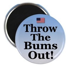 "Throw the Bums Out! 2.25"" Magnet (10 pack)"