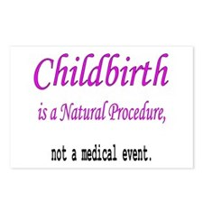 Childbirth is a Natural Proce Postcards (Package o