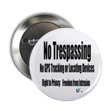 "No Trespassing 2.25"" Button"