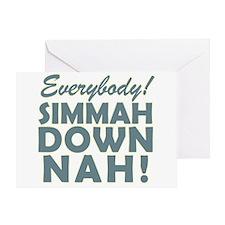 Funny SNL Simmah Down Nah Greeting Card