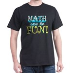 MATH can be FUN! Black T-Shirt