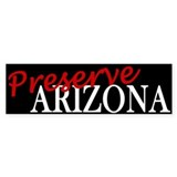 Preserve Arizona Bumper Bumper Sticker