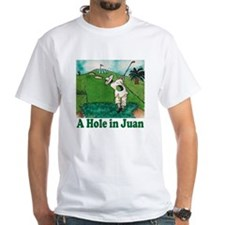 """A Hole in Juan"" Shirt"