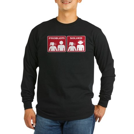 Problem Solved Long Sleeve Dark T-Shirt