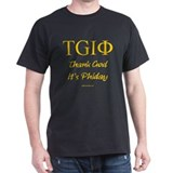 Thank God it's Phiday! Black T-Shirt