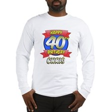 Happy 40th Birthday Chris Long Sleeve T-Shirt
