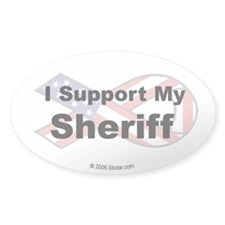 I Support My Sheriff Oval Decal