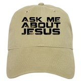 Ask me about Jesus Baseball Cap