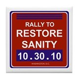 Cute Rally to restore sanity Tile Coaster