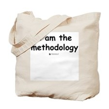 I am the Methodology -  Tote Bag