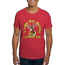 I Like Big Bucks and I Cannot Lie T-Shirt