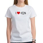 I Love Dj's Women's T-Shirt