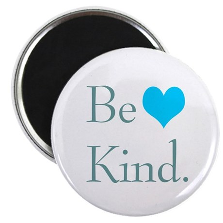 "Be Kind 2.25"" Magnet (10 pack)"