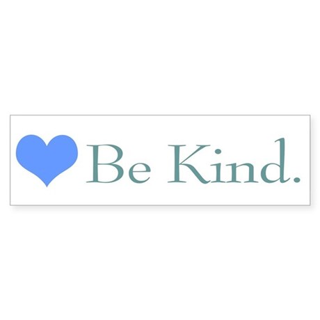 &quot;Be Kind&quot; with a heart. Bumper Sticker